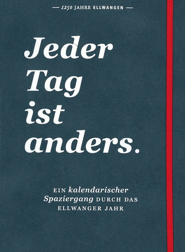 Jeder Tag ist anders